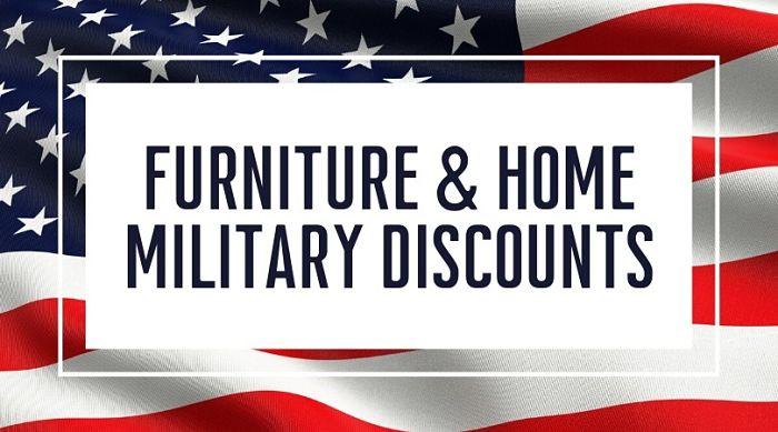 Furniture and Home Military Discounts